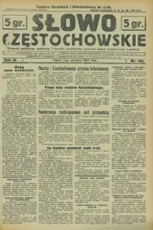 Słowo Częstochowskie : dziennik polityczny, społeczny i literacki, poświęcony sprawom miasta Częstochowy i powiatu. R.3, nr 125 (2 czerwca 1933)