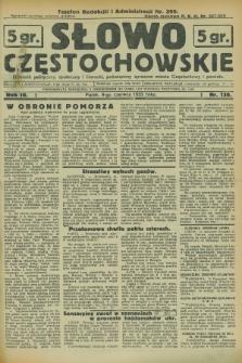 Słowo Częstochowskie : dziennik polityczny, społeczny i literacki, poświęcony sprawom miasta Częstochowy i powiatu. R.3, nr 130 (9 czerwca 1933)