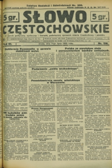 Słowo Częstochowskie : dziennik polityczny, społeczny i literacki, poświęcony sprawom miasta Częstochowy i powiatu. R.3, nr 150 (5 lipca 1933)