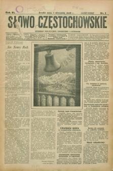Słowo Częstochowskie : dziennik polityczny, społeczny i literacki. R.6, nr 1 (1 stycznia 1936)