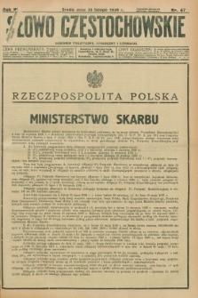Słowo Częstochowskie : dziennik polityczny, społeczny i literacki. R.6, nr 47 (26 lutego 1936)