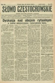 Słowo Częstochowskie : dziennik polityczny, społeczny i literacki. R.6, nr 67 (20 marca 1936)