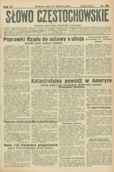 Słowo Częstochowskie : dziennik polityczny, społeczny i literacki. R.6, nr 68 (21 marca 1936)