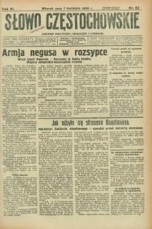 Słowo Częstochowskie : dziennik polityczny, społeczny i literacki. R.6, nr 82 (7 kwietnia 1936)