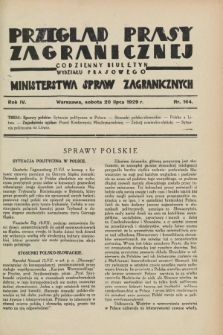 Przegląd Prasy Zagranicznej : codzienny biuletyn Wydziału Prasowego Ministerstwa Spraw Zagranicznych. R.4, nr 164 (20 lipca 1929)