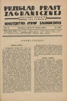 Przegląd Prasy Zagranicznej : codzienny biuletyn Wydziału Prasowego Ministerstwa Spraw Zagranicznych. R.4, nr 182 (10 sierpnia 1929)