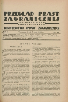 Przegląd Prasy Zagranicznej : codzienny biuletyn Wydziału Prasowego Ministerstwa Spraw Zagranicznych. R.5, nr 103 (7 maja 1930)