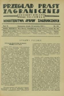 Przegląd Prasy Zagranicznej : codzienny biuletyn Wydziału Prasowego Ministerstwa Spraw Zagranicznych. R.6, nr 85 (15 kwietnia 1931)