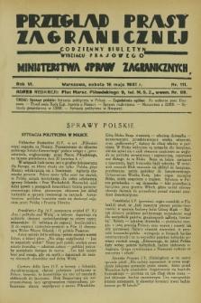 Przegląd Prasy Zagranicznej : codzienny biuletyn Wydziału Prasowego Ministerstwa Spraw Zagranicznych. R.6, nr 111 (16 maja 1931)