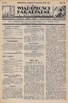 """Wiadomości Parafjalne : dodatek do tygodników """"Niedziela"""" i""""Przewodnika Katolickiego"""". 1936, nr34"""