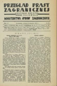 Przegląd Prasy Zagranicznej : codzienny biuletyn Wydziału Prasowego Ministerstwa Spraw Zagranicznych. R.7, nr 6 (9 stycznia 1932)