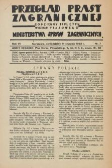 Przegląd Prasy Zagranicznej : codzienny biuletyn Wydziału Prasowego Ministerstwa Spraw Zagranicznych. R.7, nr 7 (11 stycznia 1932)