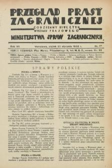 Przegląd Prasy Zagranicznej : codzienny biuletyn Wydziału Prasowego Ministerstwa Spraw Zagranicznych. R.7, nr 17 (22 stycznia 1932)