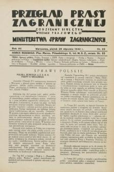 Przegląd Prasy Zagranicznej : codzienny biuletyn Wydziału Prasowego Ministerstwa Spraw Zagranicznych. R.7, nr 23 (29 stycznia 1932)