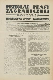 Przegląd Prasy Zagranicznej : codzienny biuletyn Wydziału Prasowego Ministerstwa Spraw Zagranicznych. R.7, nr 25 (1 lutego 1932)