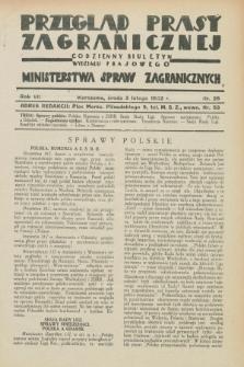 Przegląd Prasy Zagranicznej : codzienny biuletyn Wydziału Prasowego Ministerstwa Spraw Zagranicznych. R.7, nr 26 (3 lutego 1932)