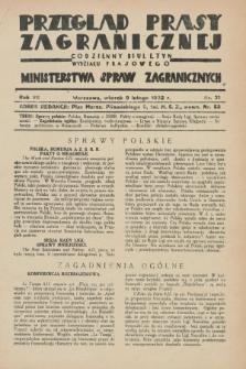 Przegląd Prasy Zagranicznej : codzienny biuletyn Wydziału Prasowego Ministerstwa Spraw Zagranicznych. R.7, nr 31 (9 lutego 1932)
