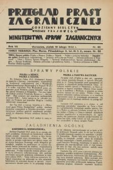 Przegląd Prasy Zagranicznej : codzienny biuletyn Wydziału Prasowego Ministerstwa Spraw Zagranicznych. R.7, nr 40 (19 lutego 1932)