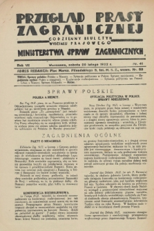 Przegląd Prasy Zagranicznej : codzienny biuletyn Wydziału Prasowego Ministerstwa Spraw Zagranicznych. R.7, nr 41 (20 lutego 1932)