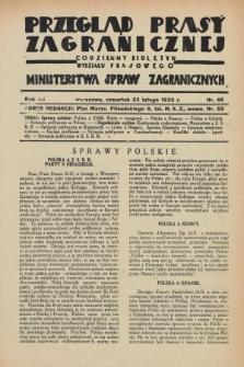 Przegląd Prasy Zagranicznej : codzienny biuletyn Wydziału Prasowego Ministerstwa Spraw Zagranicznych. R.7, nr 45 (25 lutego 1932)