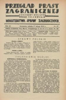 Przegląd Prasy Zagranicznej : codzienny biuletyn Wydziału Prasowego Ministerstwa Spraw Zagranicznych. R.7, nr 47 (27 lutego 1932)