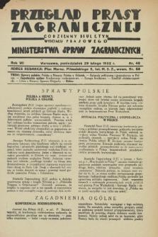 Przegląd Prasy Zagranicznej : codzienny biuletyn Wydziału Prasowego Ministerstwa Spraw Zagranicznych. R.7, nr 48 (29 lutego 1932)
