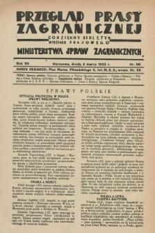 Przegląd Prasy Zagranicznej : codzienny biuletyn Wydziału Prasowego Ministerstwa Spraw Zagranicznych. R.7, nr 50 (2 marca 1932)