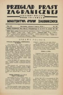 Przegląd Prasy Zagranicznej : codzienny biuletyn Wydziału Prasowego Ministerstwa Spraw Zagranicznych. R.7, nr 55 (8 marca 1932)