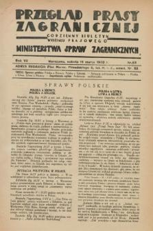 Przegląd Prasy Zagranicznej : codzienny biuletyn Wydziału Prasowego Ministerstwa Spraw Zagranicznych. R.7, nr 65 (19 marca 1932)