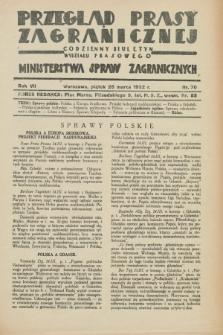 Przegląd Prasy Zagranicznej : codzienny biuletyn Wydziału Prasowego Ministerstwa Spraw Zagranicznych. R.7, nr 70 (25 marca 1932)