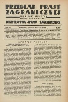 Przegląd Prasy Zagranicznej : codzienny biuletyn Wydziału Prasowego Ministerstwa Spraw Zagranicznych. R.7, nr 73 (31 marca 1932)