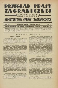 Przegląd Prasy Zagranicznej : codzienny biuletyn Wydziału Prasowego Ministerstwa Spraw Zagranicznych. R.7, nr 74 (1 kwietnia 1932)