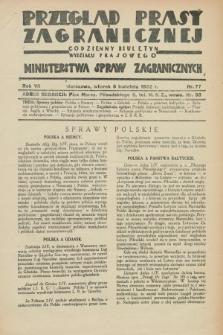 Przegląd Prasy Zagranicznej : codzienny biuletyn Wydziału Prasowego Ministerstwa Spraw Zagranicznych. R.7, nr 77 (5 kwietnia 1932)