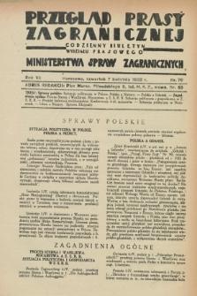 Przegląd Prasy Zagranicznej : codzienny biuletyn Wydziału Prasowego Ministerstwa Spraw Zagranicznych. R.7, nr 79 (7 kwietnia 1932)