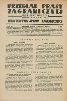 Przegląd Prasy Zagranicznej : codzienny biuletyn Wydziału Prasowego Ministerstwa Spraw Zagranicznych. R.7, nr 83 (12 kwietnia 1932)