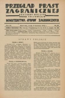 Przegląd Prasy Zagranicznej : codzienny biuletyn Wydziału Prasowego Ministerstwa Spraw Zagranicznych. R.7, nr 84 (13 kwietnia 1932)