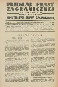 Przegląd Prasy Zagranicznej : codzienny biuletyn Wydziału Prasowego Ministerstwa Spraw Zagranicznych. R.7, nr 88 (18 kwietnia 1932)