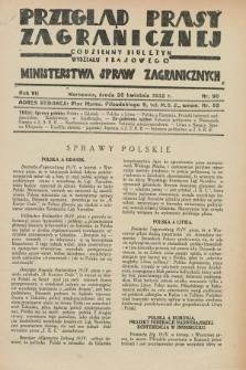 Przegląd Prasy Zagranicznej : codzienny biuletyn Wydziału Prasowego Ministerstwa Spraw Zagranicznych. R.7, nr 90 (20 kwietnia 1932)
