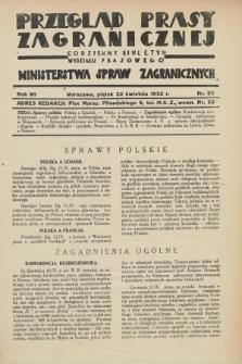 Przegląd Prasy Zagranicznej : codzienny biuletyn Wydziału Prasowego Ministerstwa Spraw Zagranicznych. R.7, nr 92 (22 kwietnia 1932)
