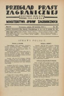 Przegląd Prasy Zagranicznej : codzienny biuletyn Wydziału Prasowego Ministerstwa Spraw Zagranicznych. R.7, nr 93 (23 kwietnia 1932)
