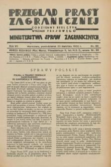 Przegląd Prasy Zagranicznej : codzienny biuletyn Wydziału Prasowego Ministerstwa Spraw Zagranicznych. R.7, nr 94 (25 kwietnia 1932)