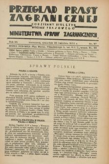 Przegląd Prasy Zagranicznej : codzienny biuletyn Wydziału Prasowego Ministerstwa Spraw Zagranicznych. R.7, nr 97 (28 kwietnia 1932)