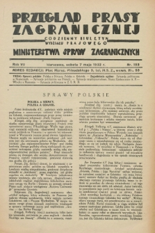 Przegląd Prasy Zagranicznej : codzienny biuletyn Wydziału Prasowego Ministerstwa Spraw Zagranicznych. R.7, nr 103 (7 maja 1932)