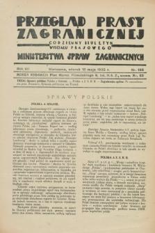 Przegląd Prasy Zagranicznej : codzienny biuletyn Wydziału Prasowego Ministerstwa Spraw Zagranicznych. R.7, nr 105 (10 maja 1932)