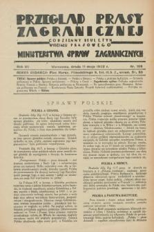 Przegląd Prasy Zagranicznej : codzienny biuletyn Wydziału Prasowego Ministerstwa Spraw Zagranicznych. R.7, nr 106 (11 maja 1932)