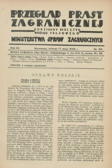 Przegląd Prasy Zagranicznej : codzienny biuletyn Wydziału Prasowego Ministerstwa Spraw Zagranicznych. R.7, nr 110 (17 maja 1932) + dod.