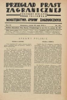 Przegląd Prasy Zagranicznej : codzienny biuletyn Wydziału Prasowego Ministerstwa Spraw Zagranicznych. R.7, nr 113 (20 maja 1932)