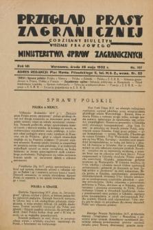 Przegląd Prasy Zagranicznej : codzienny biuletyn Wydziału Prasowego Ministerstwa Spraw Zagranicznych. R.7, nr 117 (25 maja 1932)