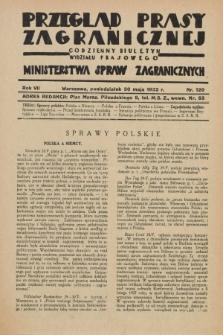 Przegląd Prasy Zagranicznej : codzienny biuletyn Wydziału Prasowego Ministerstwa Spraw Zagranicznych. R.7, nr 120 (30 maja 1932)
