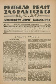 Przegląd Prasy Zagranicznej : codzienny biuletyn Wydziału Prasowego Ministerstwa Spraw Zagranicznych. R.7, nr 126 (6 czerwca 1932)
